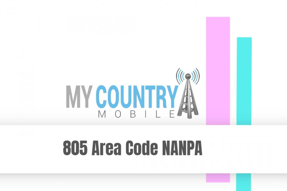 805 Area Code NANPA - My Country Mobile