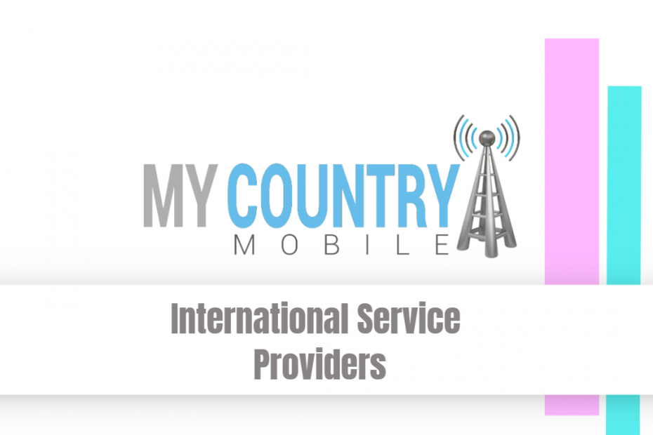 International Service Providers - My Country Mobile