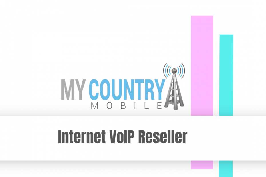 Internet VoIP Reseller - My Country Mobile