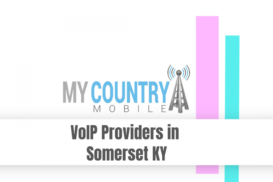 VoIP Providers in Somerset KY - My Country Mobile