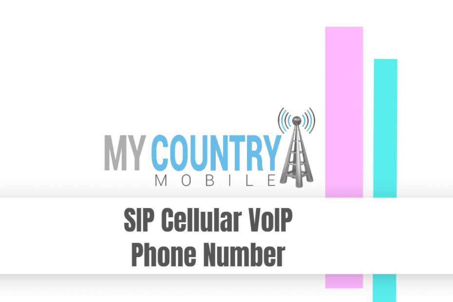 SIP Cellular VoIP Phone Number - My Country Mobile