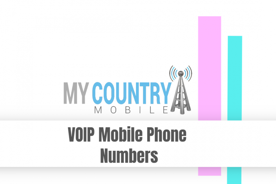 VOIP Mobile Phone Numbers - My Country Mobile