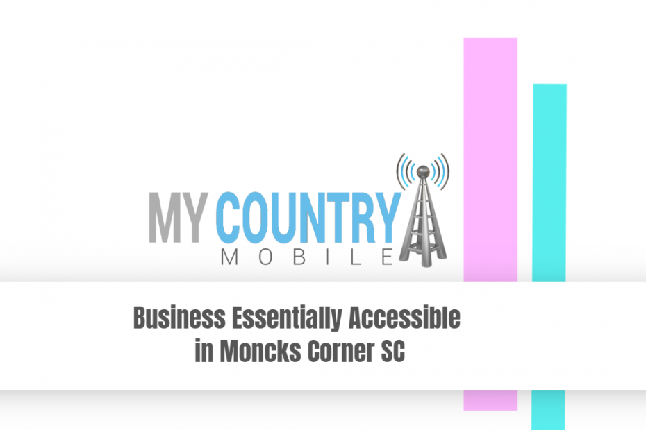 Business Essentially Accessible in Moncks Corner SC - My Country Mobile