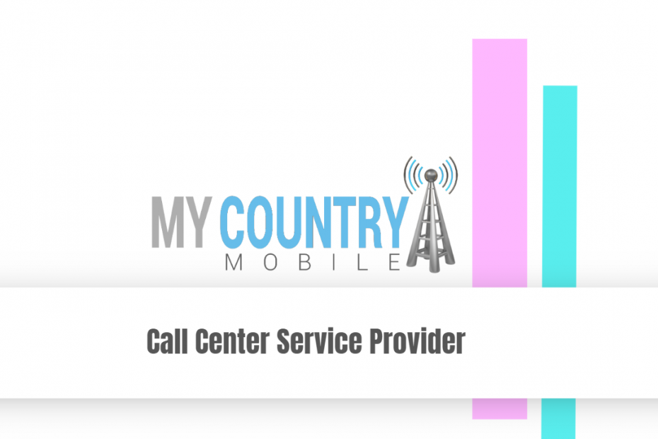Call Center Service Provider - My Country Mobile