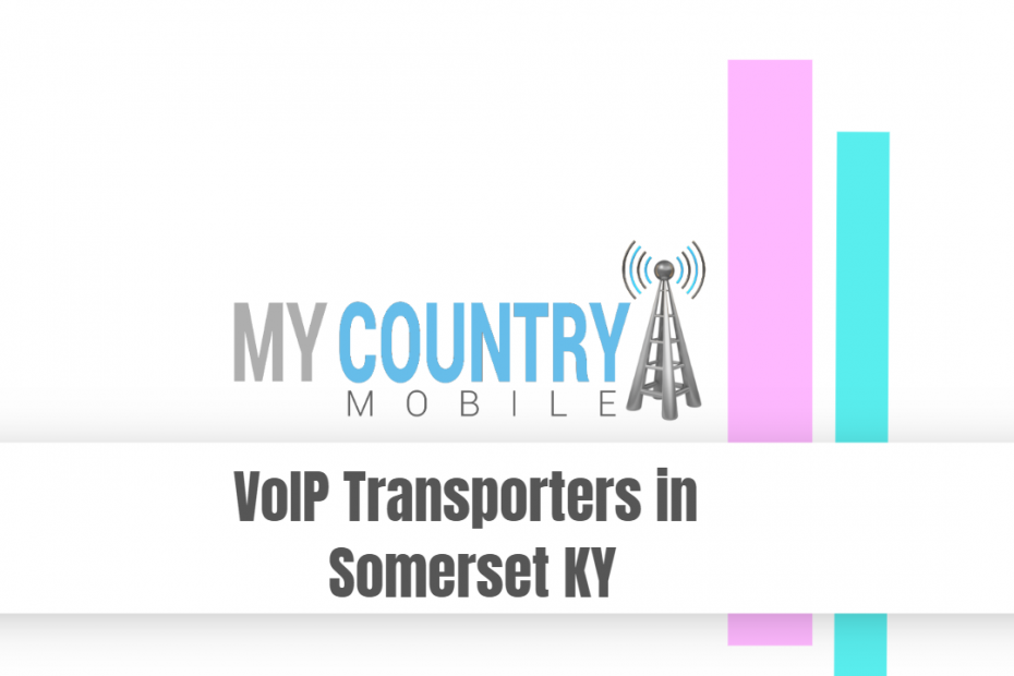 VoIP Transporters in Somerset KY - My Country Mobile