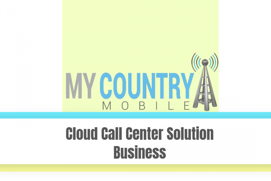 Cloud Call Center Solution Business - My Country Mobile