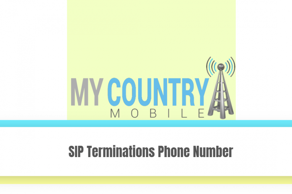 SIP Terminations Phone Number - My Country Mobile