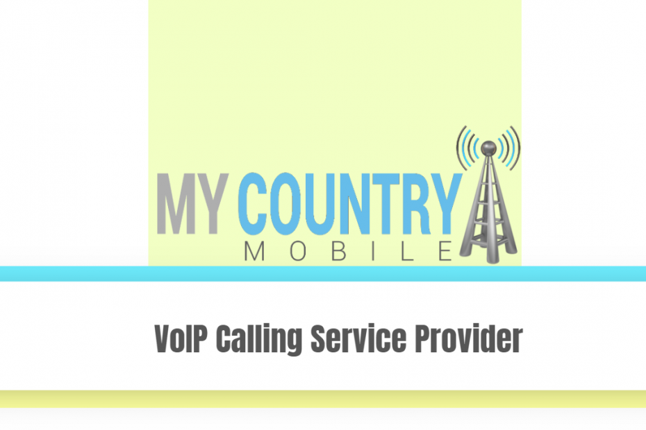 VoIP Calling Service Provider - My Country Mobile